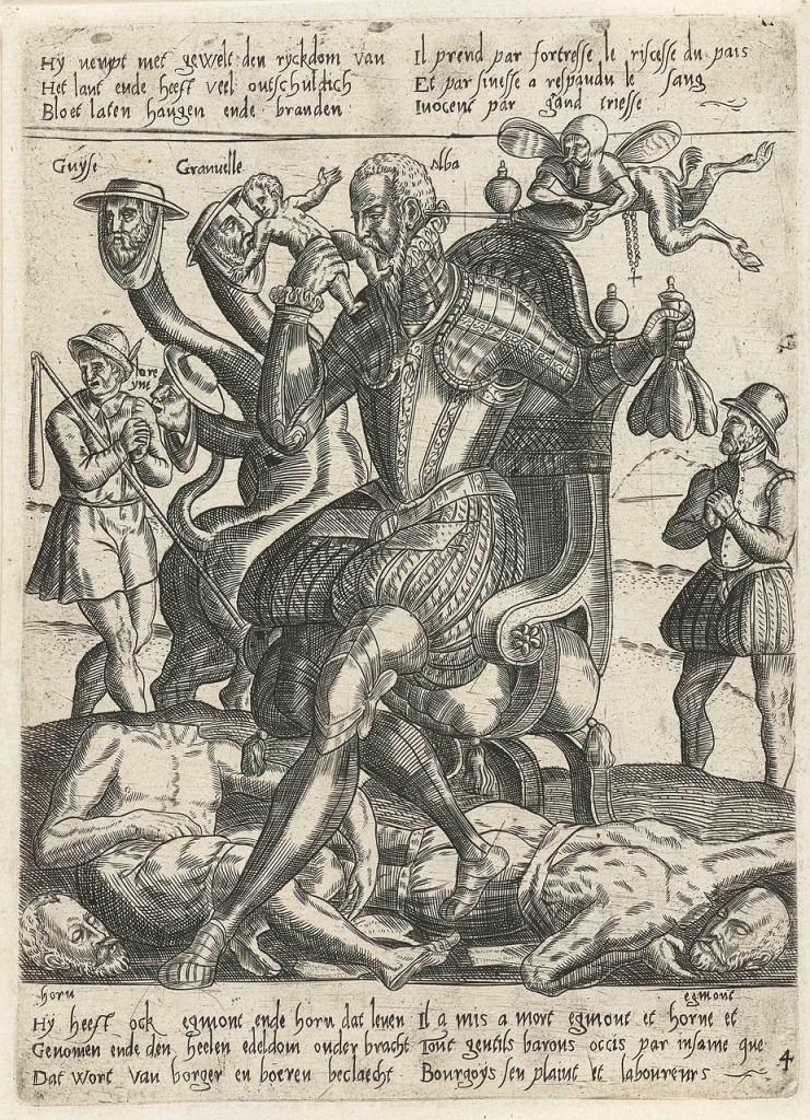 Más detalles El duque de Alba en un grabado anónimo de hacia 1572. El Duque está representado comiendo a un niño con una mano, mientras con la otra sostiene bolsas de dinero; detrás, una hidra con las cabezas de Granvela y los cardenales de Guise y Lorena; a sus pies, los cadáveres decapitados de Egmont y Horn; un demonio alado con un rosario le insufla aire al oído con un fuelle.