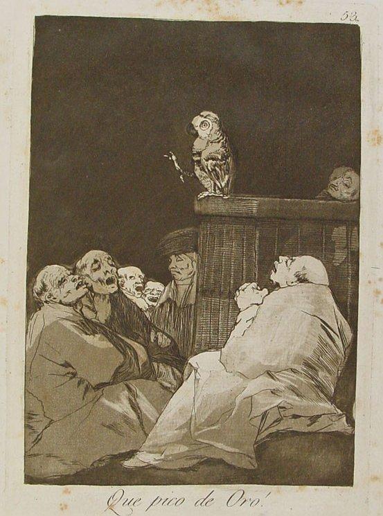 Francisco de Goya.¡Que pico de oro!